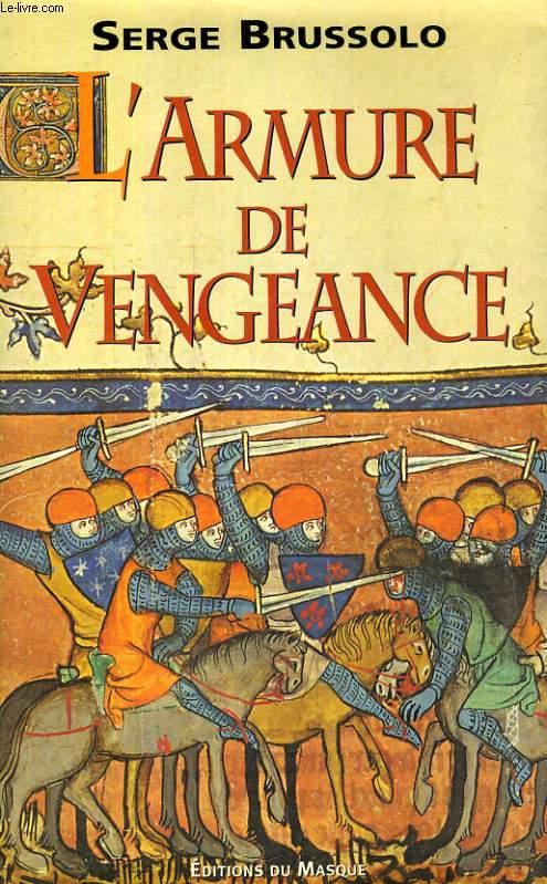 L'ARMURE DE VENGEANCE (LE HARNOIS DE FAIDE)