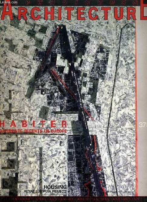 TECHNIQUES & ARCHITECTURE, N° 375, DEC. 1987, HABITER, BATIMENTS RECENTS EN EUROPE