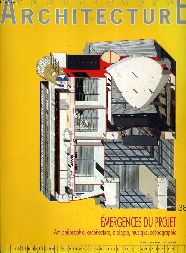 TECHNIQUES & ARCHITECTURE, N° 380, OCT.-NOV. 1988, EMERGENCES DU PROJET, ART, PHILOSOPHIE, ARCHITECTURE, BIOLOGIE, MUSIQUE, SCENOGRAPHIE
