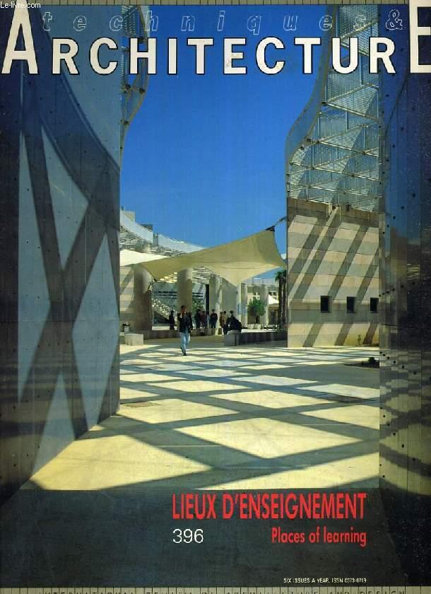 TECHNIQUES & ARCHITECTURE, N° 396, JUIN-JUILLET 1991, LIEUX D'ENSEIGNEMENT