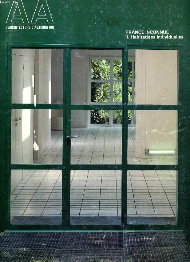 L'ARCHITECTURE D'AUJOURD'HUI, N° 229, OCT. 1983, FRANCE INCONNUE, 1. HABITATIONS INDIVIDUELLES