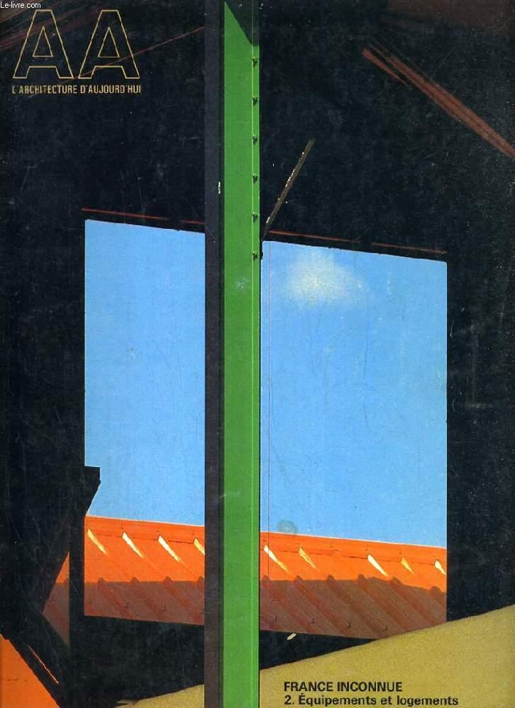 L'ARCHITECTURE D'AUJOURD'HUI, N° 230, NOV. 1983, FRANCE INCONNUE, 2. EQUIPEMENTS ET LOGEMENTS