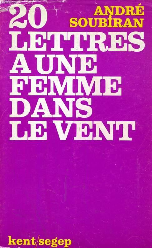 20 LETTRES A UNE FEMME DANS LE VENT