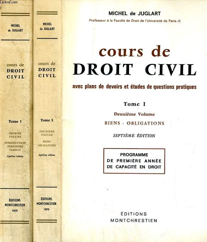 COURS DE DROIT CIVIL, AVEC PLANS DE DEVOIRS ET ETUDES DE QUESTIONS PRATIQUES, 2 VOLUMES