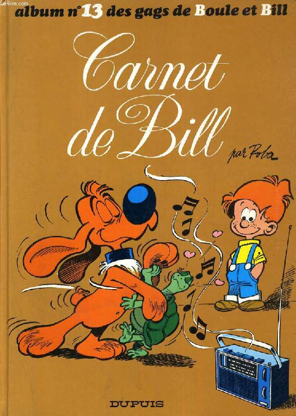 ALBUM N° 13 DES GAGS DE BOULE & BILL, CARNET DE BILL
