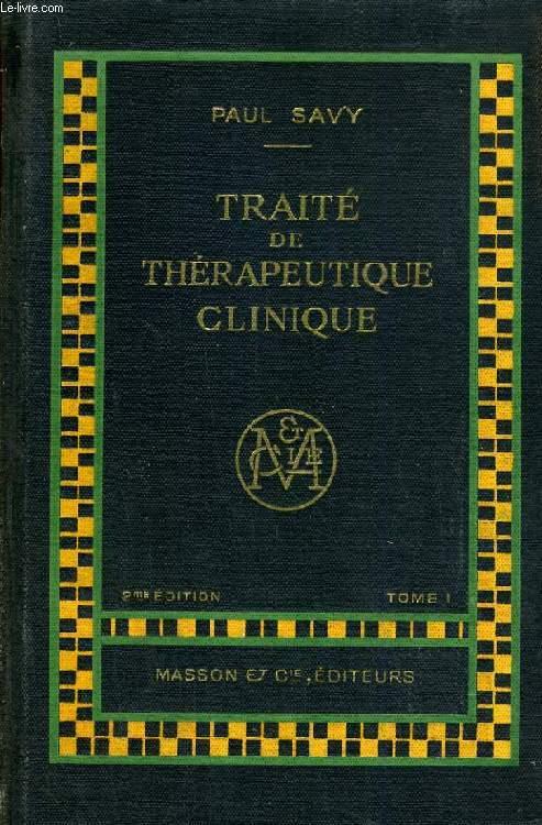 TRAITE DE THERAPEUTIQUE CLINIQUE, 3 TOMES
