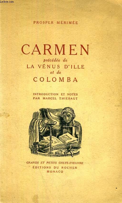 CARMEN, PRECEDE DE LA VENUS D'ILLE ET DE COLOMBA