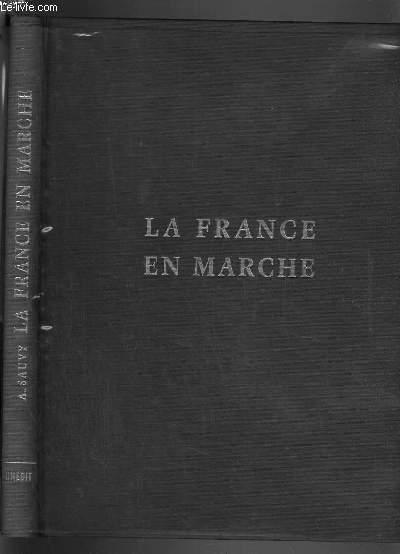 LA FRANCE EN MARCHE.