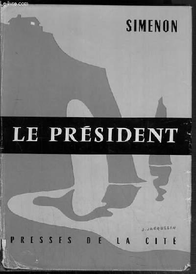 LE PRESIDENT.