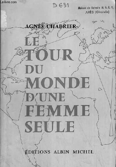 LE TOUR DU MONDE D'UNE FEMME SEULE.
