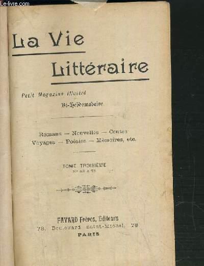 LA VIE LITTERAIRE / TOME III.