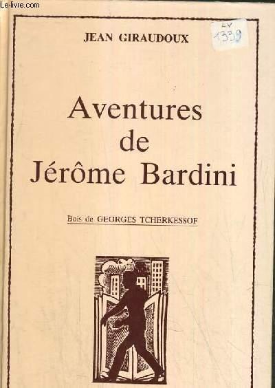 AVENTURES DE JEROME BARDINI.