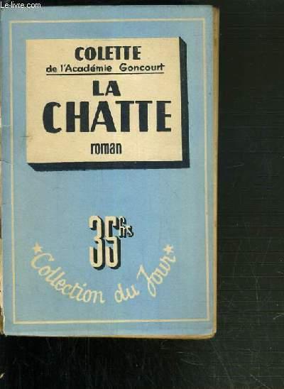 LA CHATTE / COLLECTION DU JOUR.