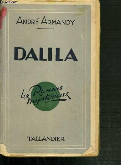 DALILA - COLLECTION LES ROMANS MYSTERIEUX.