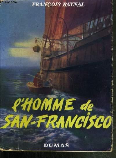 L'HOMME DE SAN-FRANCISCO.