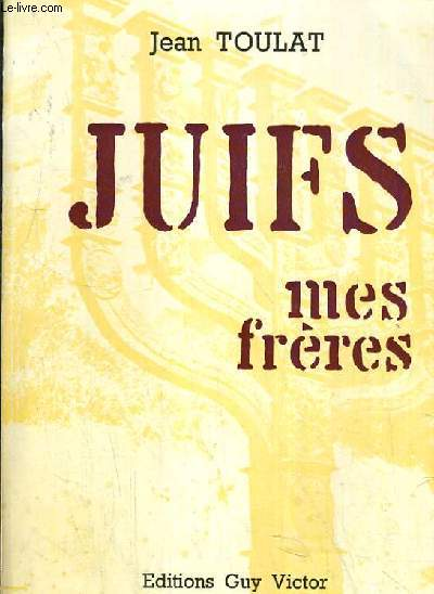 JUIFS MES FRERES.