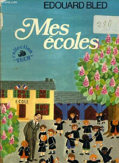 MES ECOLES / COLLECTION VECU.