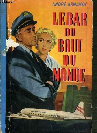 LE BAR DU BOUT DU MONDE.