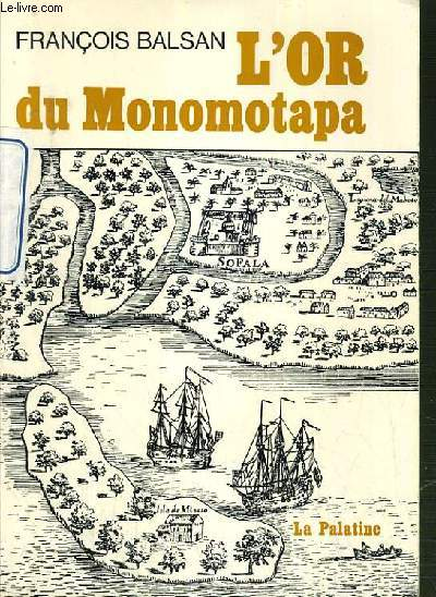 L'OR DU MONOMOTAPA.