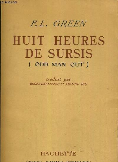 HUIT HEURES DE SURSIS (ODD MAN OUT).