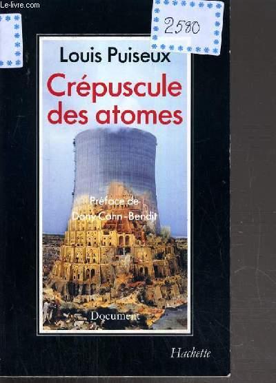 CREPUSCULE DES ATOMES.