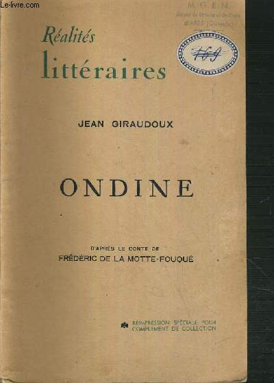 ONDINE PIECE EN TROIS ACTES / COLLECTION REALITES LITTERAIRES.
