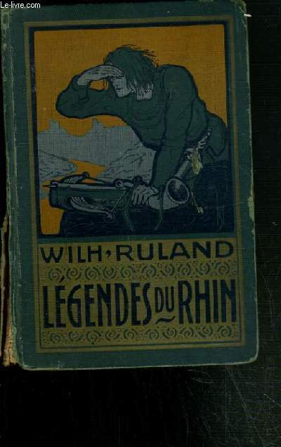LEGENDES DU RHIN 3ème EDITIONS.
