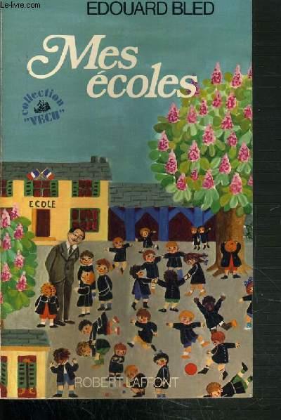 MES ECOLES /COLLECTION VECU .