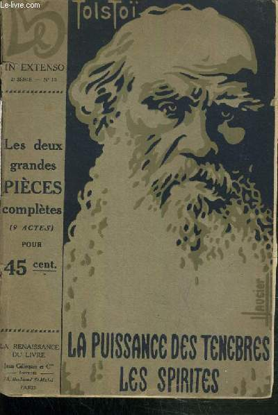 LA PUISSANCE DES TENEBRES  - DRAME EN 5 ACTES - LES SPIRITES DRAME EN 4 ACTES.