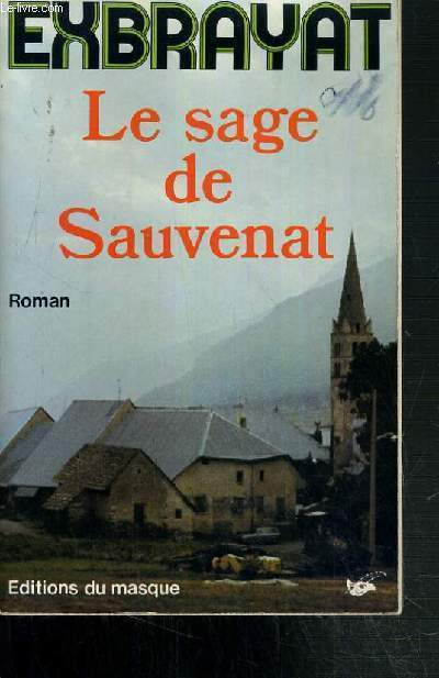 LE SAGE DE SAUVENAT.