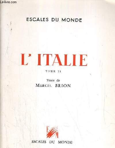 L'ITALIE  - TOME II.