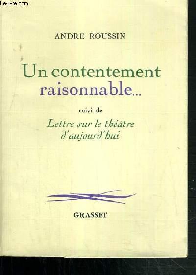 UN CONTENTEMENT RAISONNABLE / COLLECTION MOI ET MES PERSONNAGES.