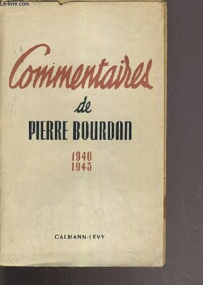 COMMENTAIRES DE PIERRE BOURDAN 1940-1943.