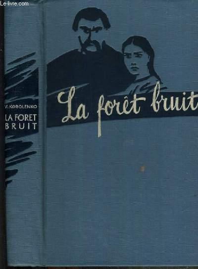 LA FORET BRUIT.