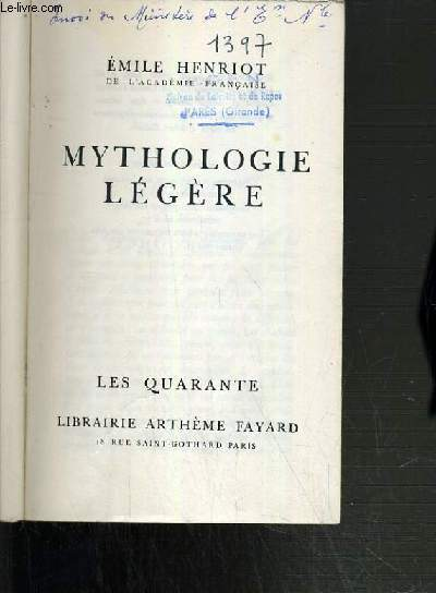 MYTHOLOGIE LEGERE / COLLECTION LES QUARANTES.
