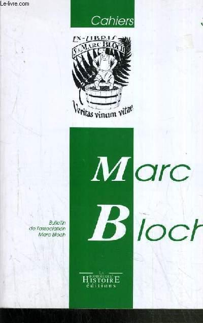 LES CAHIERS MARC BLOCH 3/1995 - BULLETIN DE L'ASSOCIATION MARC BLOCH.