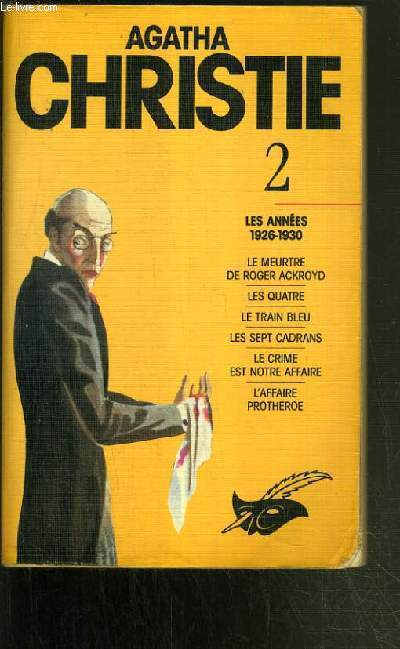 LES ANNEES 1926-1930 - TOME 2 / COLLECTION LES INTEGRALES AGATHA CHRISTIE.