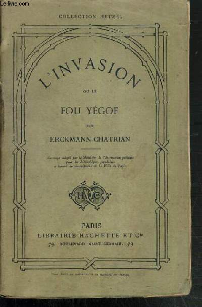 L'INVASION OU LE FOU YEGOF / COLLECTION HETZEL.