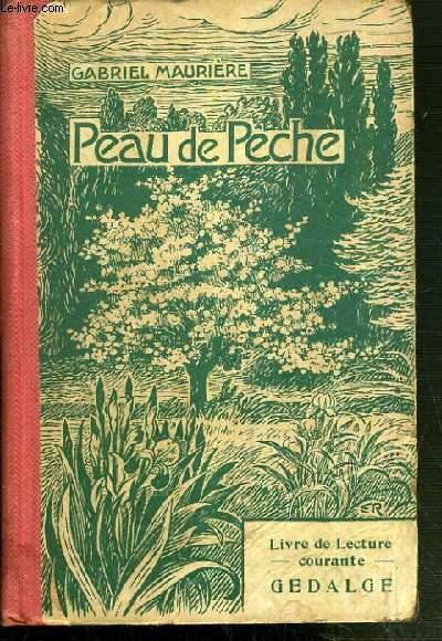 PEAU DE PECHE / COLLECTION LIVRE DE LECTURE COURANTE.