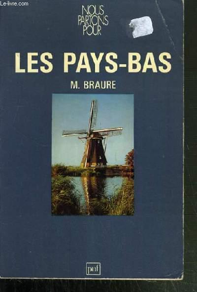 LES PAYS-BAS / COLLECTION NOUS PARTONS POUR.