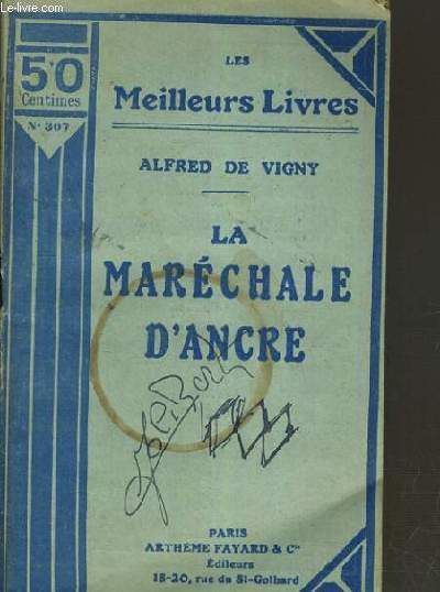 LA MARECHALE D'ANCRE / COLLECTION LES MEILLEURS LIVRES / 50 CENTIMES N°307.