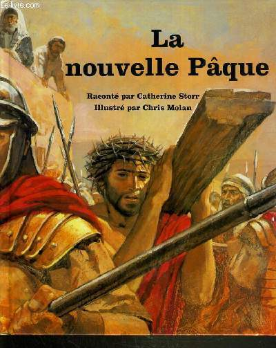 LA NOUVELLE PAQUE / COLLECTION PEUPLE DE LA BIBLE.