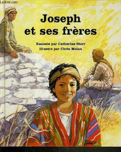 JOSEPH ET SES FRERES / COLLECTION PEUPLE DE LA BIBLE.
