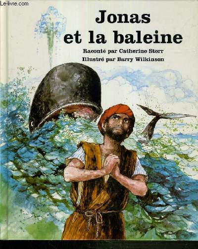 JONAS ET LA BALEINE/ COLLECTION PEUPLE DE LA BIBLE.