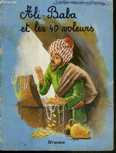 ALI-BABA ET LES 40 VOLEURS / COLLECTION NOS BEAUX CONTES.