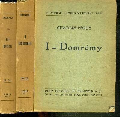 JOURNAL VRAI N°4-5 ET 6 /  I-DOMREMY , II- LES BATAILLES,  III- ROUEN.