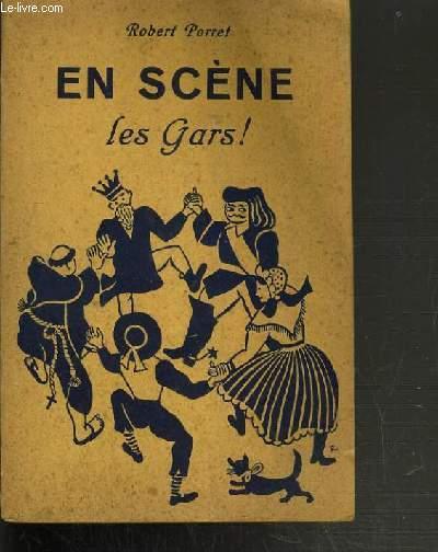EN SCENE LES GARS ! - 2ème EDITION / COLLECTION LA BIBLIOTHEQUE DE L'ECLAIREUR.