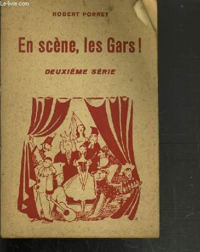 EN SCENE LES GARS ! - 2ème SERIE / COLLECTION LA BIBLIOTHEQUE DE L'ECLAIREUR.