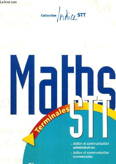 MATHS - TERMINALES STT / COLLECTION INDICE.