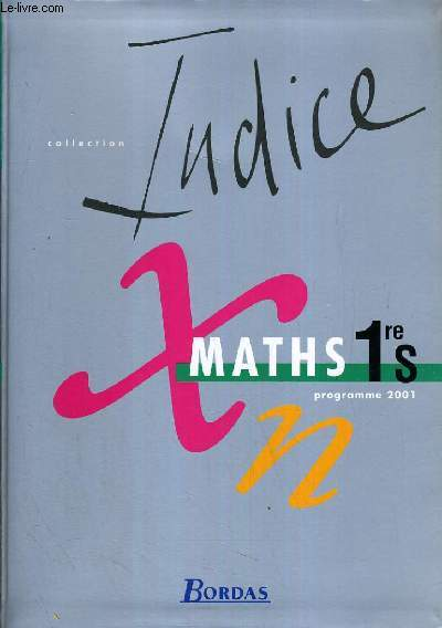 MATHS - COLLECTION INDICE - 1ère S.
